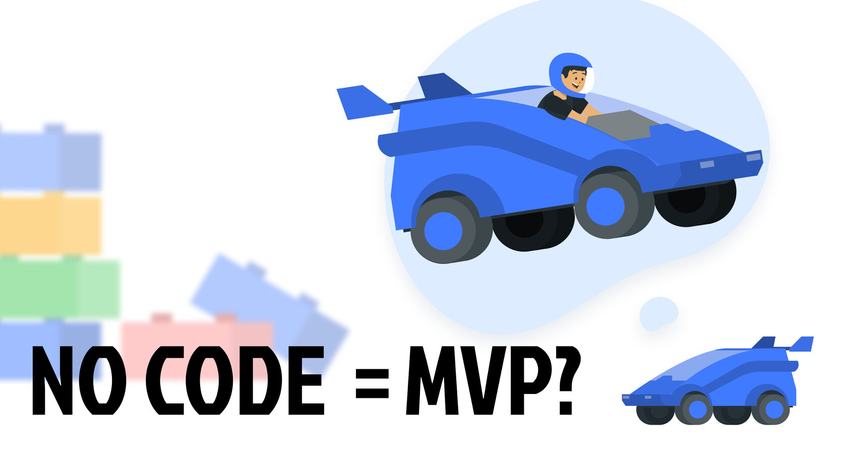 Why the majority of no-code tools are only good for MVPs?